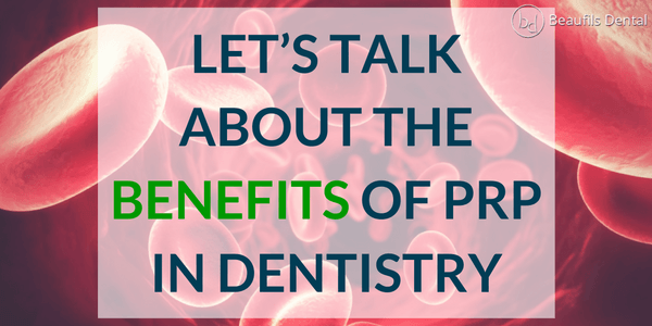 prp treatments in dentistry